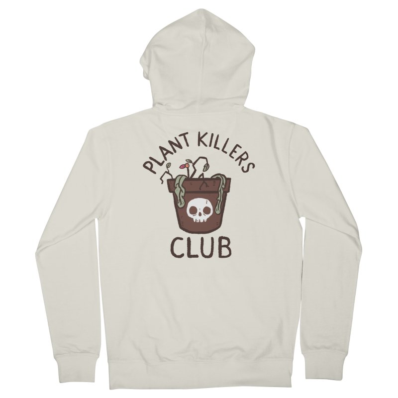 Plant Killers Club (Color) Women's French Terry Zip-Up Hoody by Luis Romero Shop
