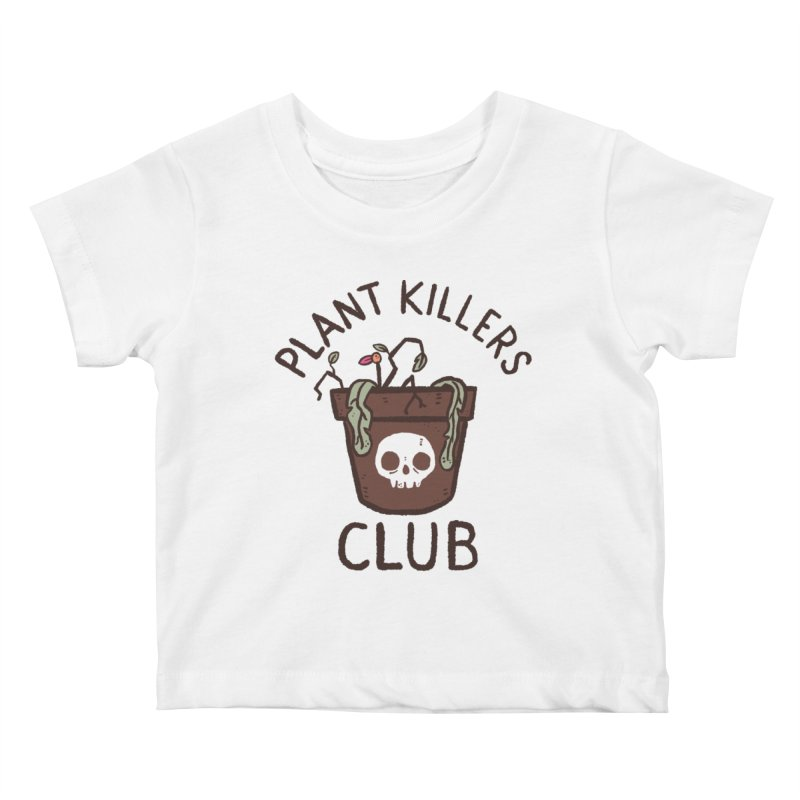 Plant Killers Club (Color) Kids Baby T-Shirt by Luis Romero Shop