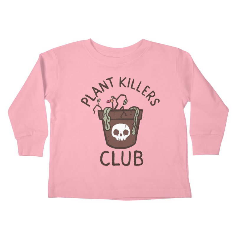 Plant Killers Club (Color) Kids Toddler Longsleeve T-Shirt by Luis Romero