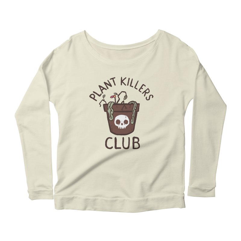 Plant Killers Club (Color) Women's Scoop Neck Longsleeve T-Shirt by Luis Romero Shop