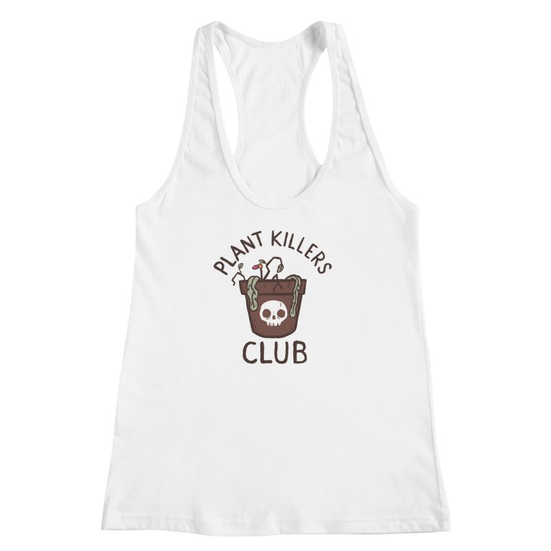 Plant Killers Club (Color) Women's Racerback Tank by Luis Romero Shop