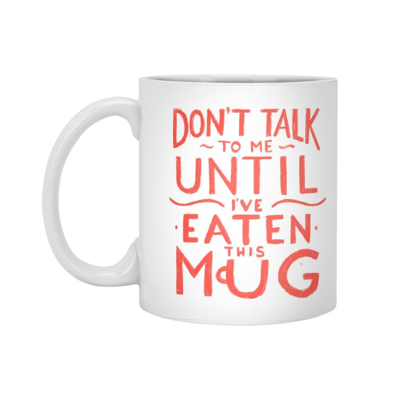 Don't Talk To Me (Red) in Standard Mug White by Luis Romero