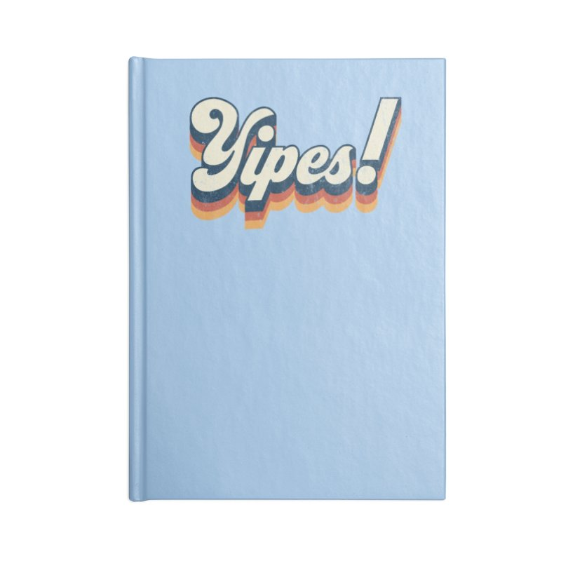 Yipes! Accessories Blank Journal Notebook by Luis Romero Shop