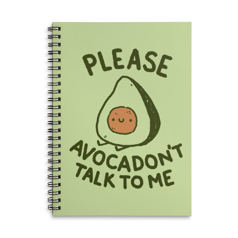 Avocadon't Accessories Lined Spiral Notebook by Luis Romero Shop
