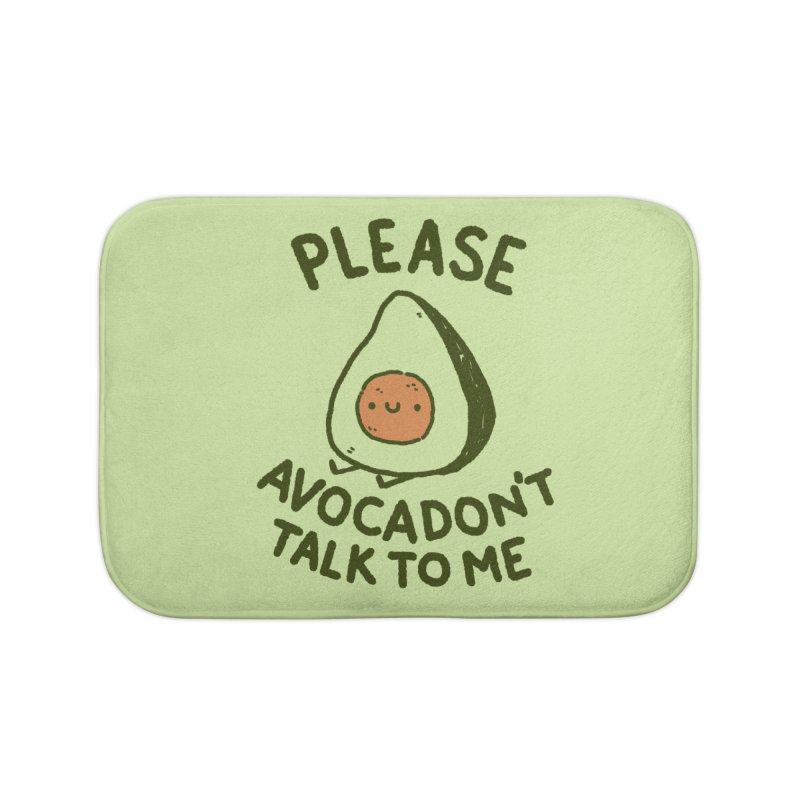 Avocadon't Home Bath Mat by Luis Romero Shop