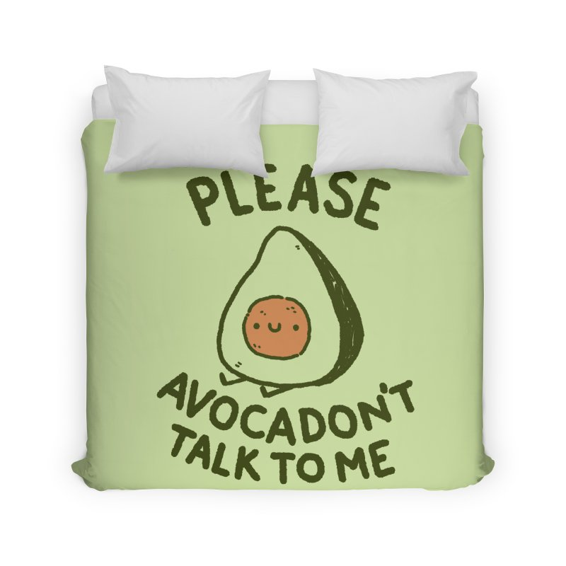 Avocadon't Home Duvet by Luis Romero Shop