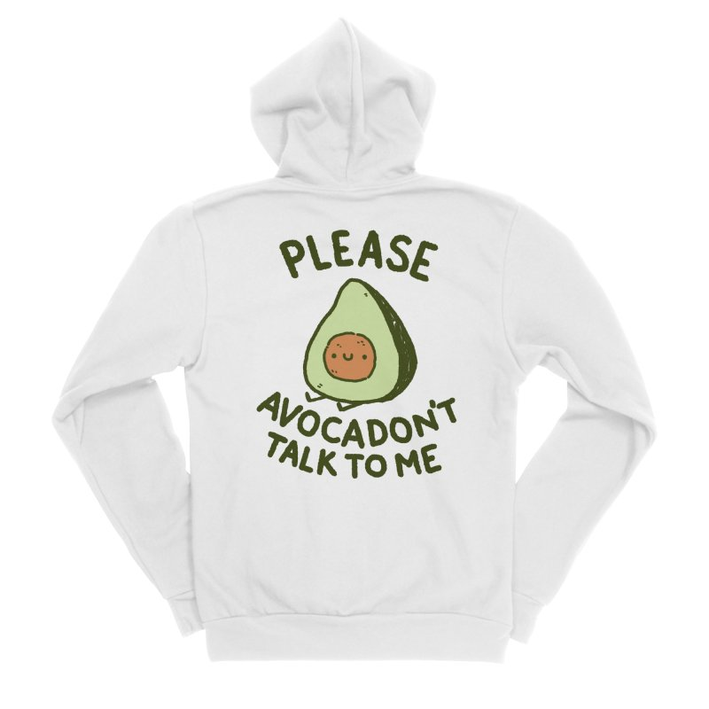 Avocadon't Men's Zip-Up Hoody by Luis Romero Shop