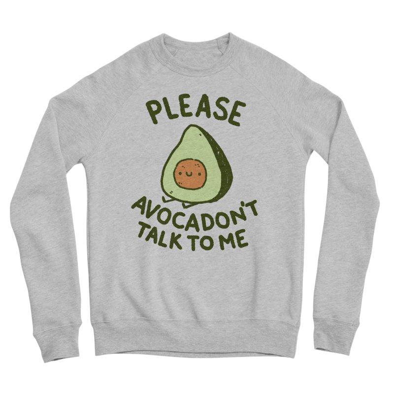 Avocadon't Men's Sponge Fleece Sweatshirt by Luis Romero Shop
