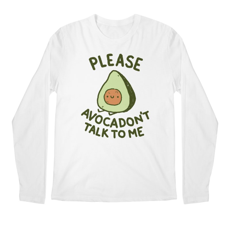Avocadon't Men's Regular Longsleeve T-Shirt by Luis Romero Shop