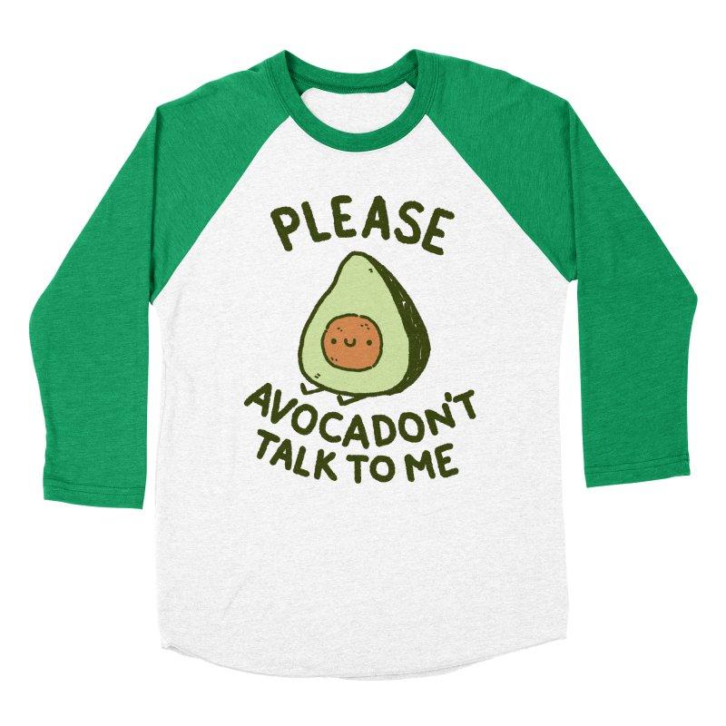 Avocadon't Women's Baseball Triblend Longsleeve T-Shirt by Luis Romero Shop