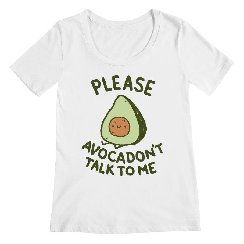Avocadon't Women's Regular Scoop Neck by Luis Romero Shop