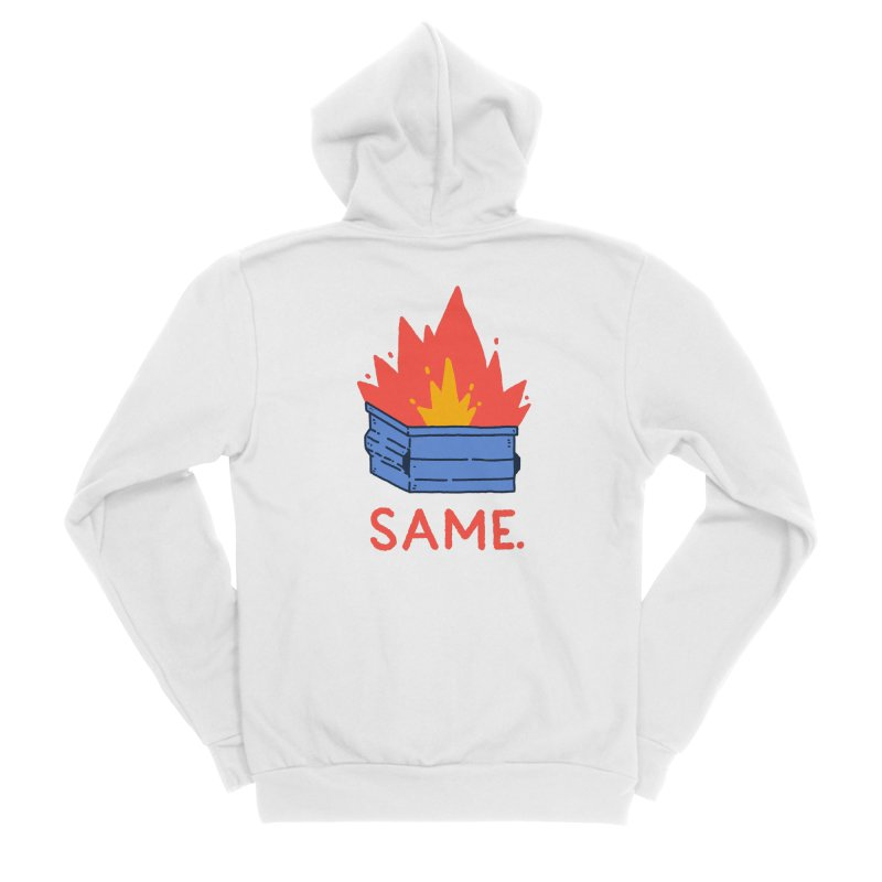 Same. Women's Sponge Fleece Zip-Up Hoody by Luis Romero Shop