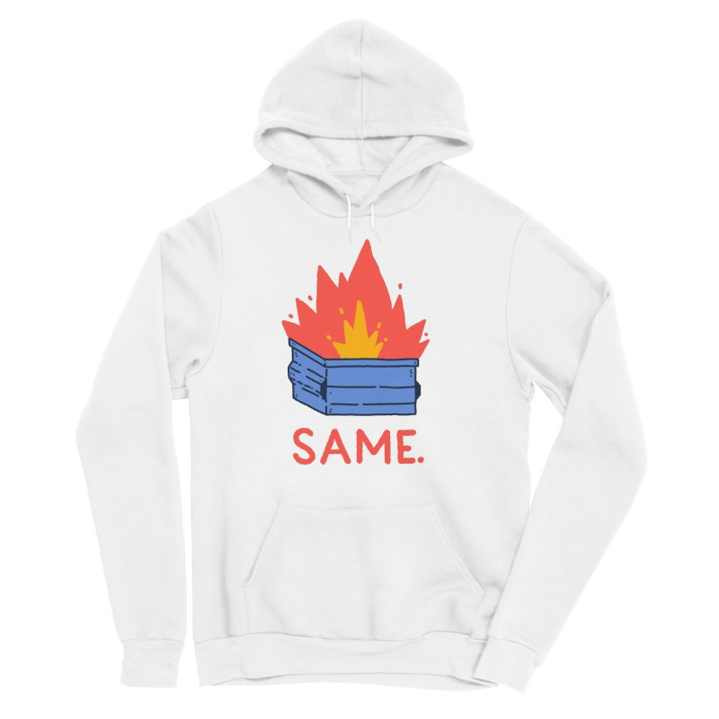 Same. Women's Sponge Fleece Pullover Hoody by Luis Romero Shop