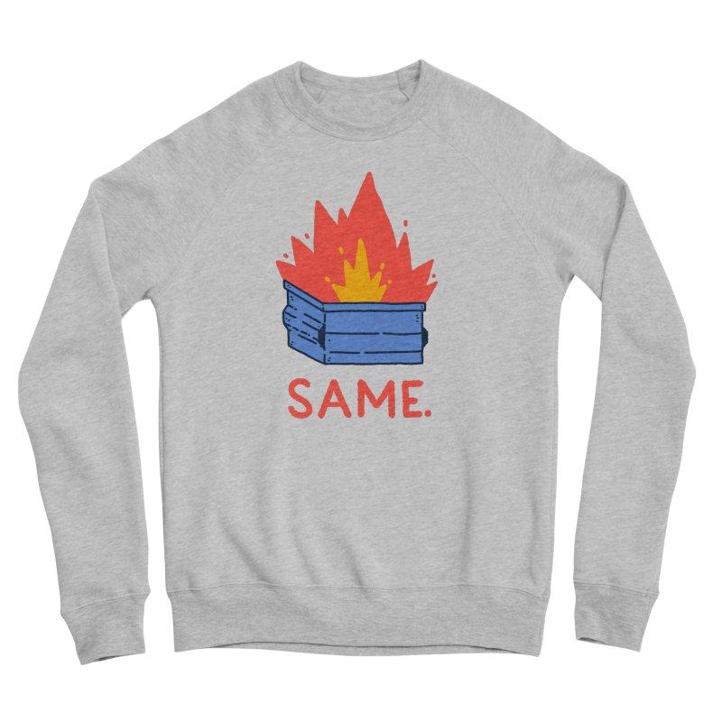 Same. Men's Sponge Fleece Sweatshirt by Luis Romero Shop