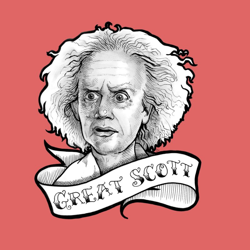 Great Scott! by LydiaJae's Artist Shop
