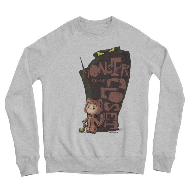 Monster in the Closet Women's Sponge Fleece Sweatshirt by Lynell Ingram's Shop