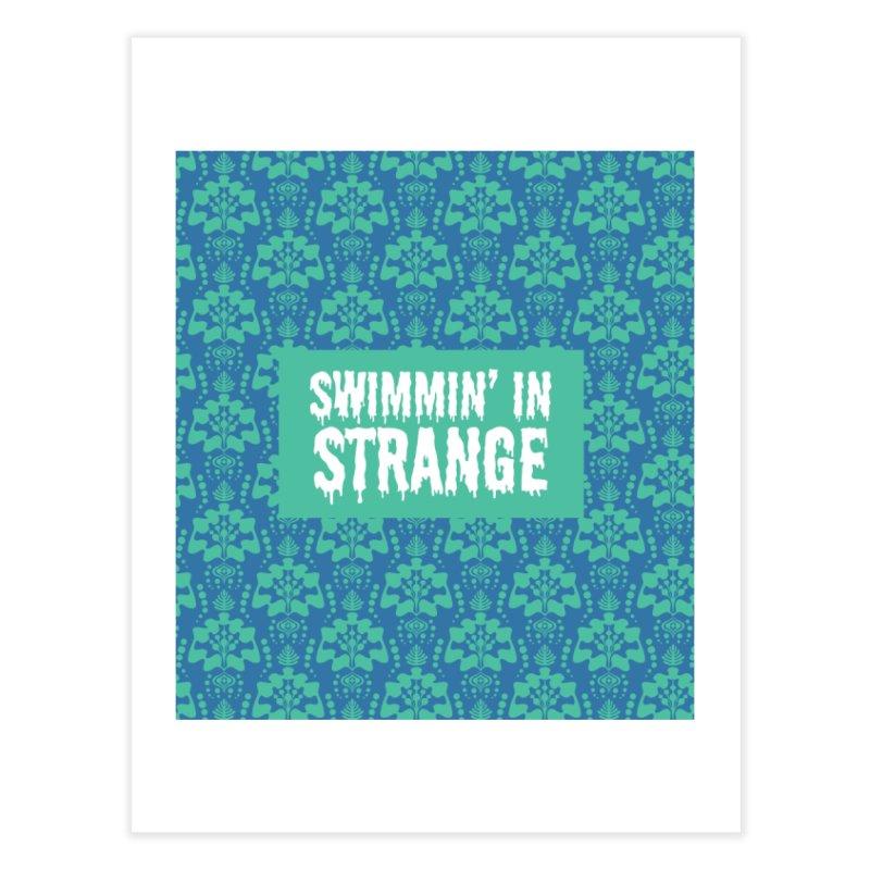 Swimmin' in Strange Home Fine Art Print by Lynell Ingram's Shop