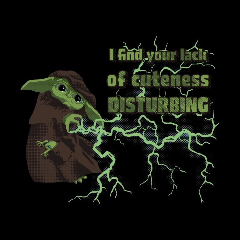 I Find Your Lack of Cuteness Disturbing Men's T-Shirt by Lynell Ingram's Shop