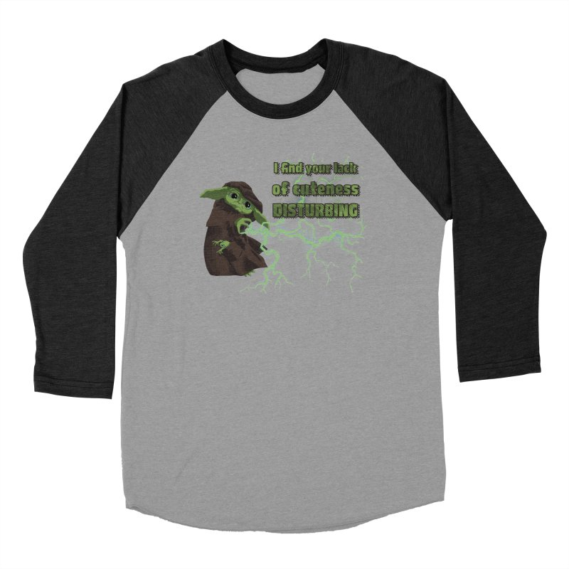 I Find Your Lack of Cuteness Disturbing Men's Baseball Triblend Longsleeve T-Shirt by Lynell Ingram's Shop