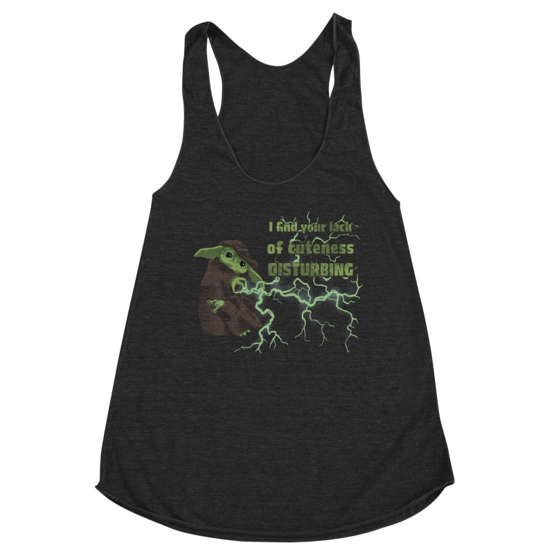 I Find Your Lack of Cuteness Disturbing Women's Racerback Triblend Tank by Lynell Ingram's Shop