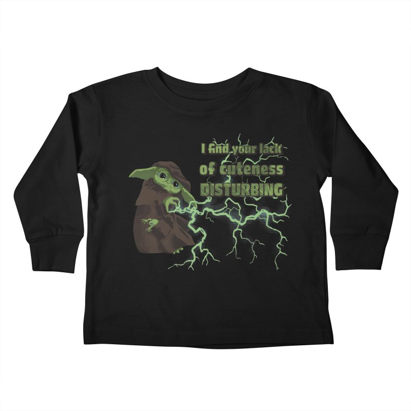 I Find Your Lack of Cuteness Disturbing Kids Toddler Longsleeve T-Shirt by Lynell Ingram's Shop