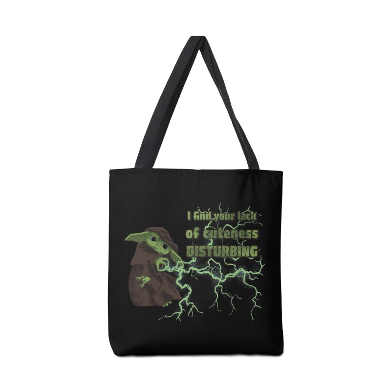 I Find Your Lack of Cuteness Disturbing Accessories Tote Bag Bag by Lynell Ingram's Shop