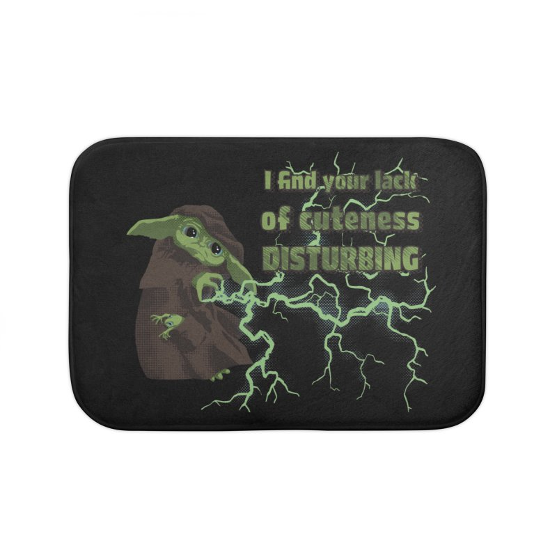 I Find Your Lack of Cuteness Disturbing Home Bath Mat by Lynell Ingram's Shop