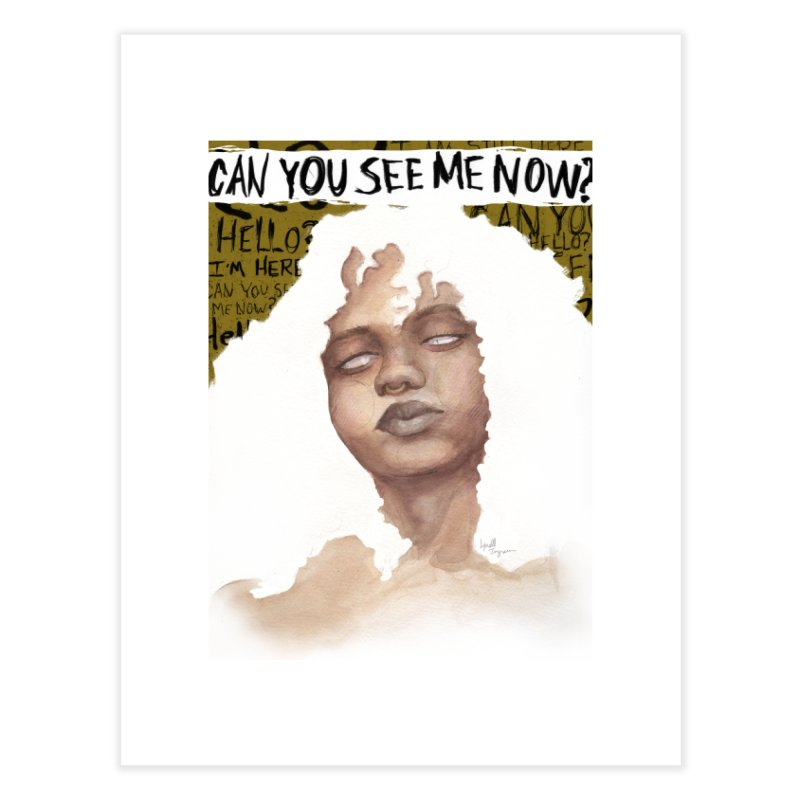 Can You See Me Now? Home Fine Art Print by Lynell Ingram's Shop