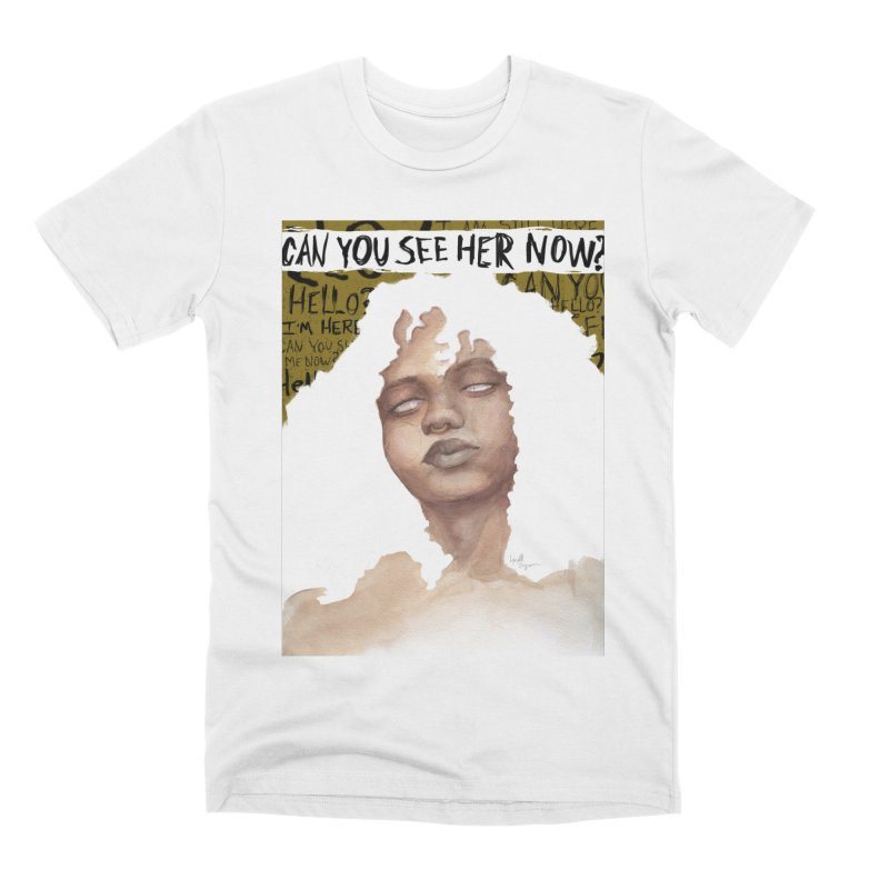 Can You See Her Now? Men's T-Shirt by Lynell Ingram's Shop