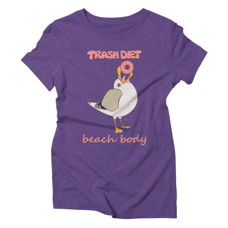 TRASH DIET, BEACH BODY Women's Triblend T-Shirt by lysandraws presents: crass commercialism!