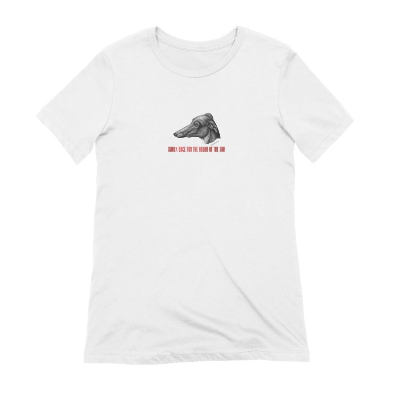Hound of the Sun Women's Extra Soft T-Shirt by mabelpodcast's Artist Shop