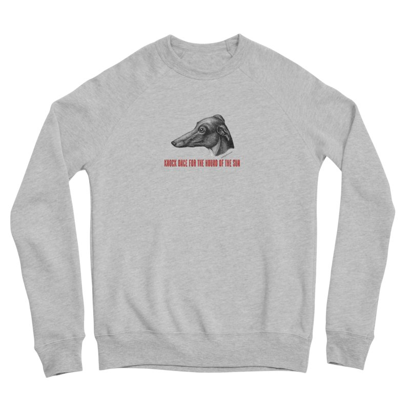 Hound of the Sun Men's Sponge Fleece Sweatshirt by mabelpodcast's Artist Shop