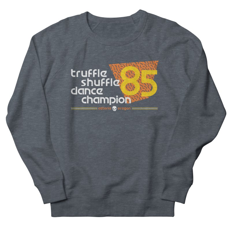 Dance Champ Women's French Terry Sweatshirt by machmigo1's Artist Shop