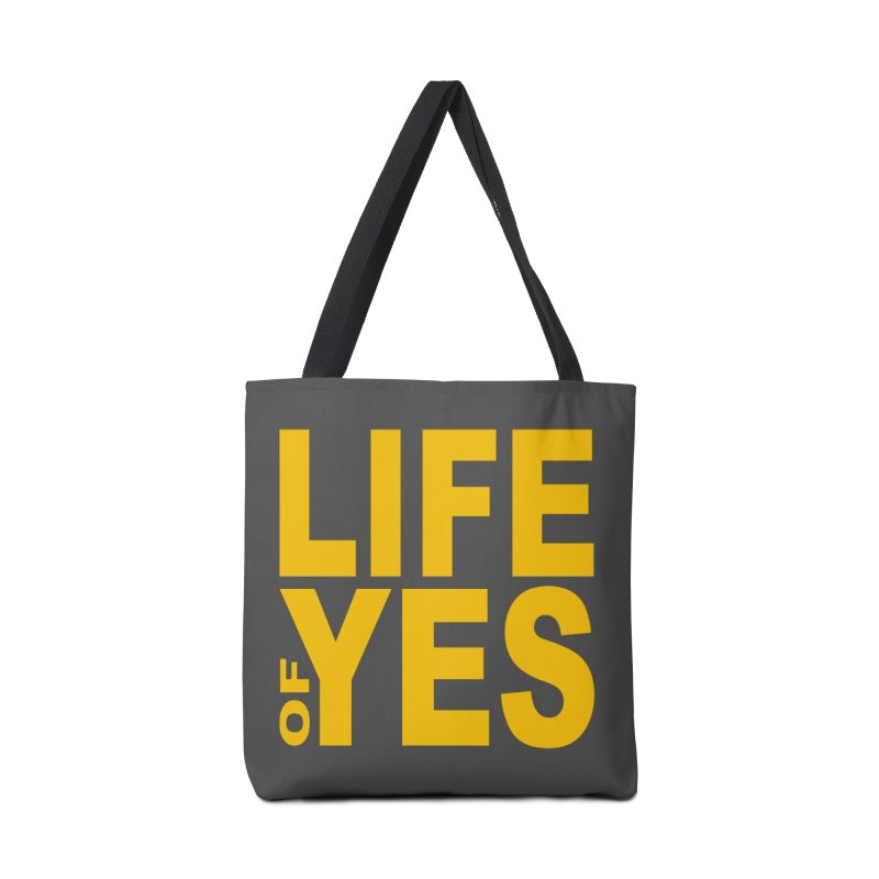 Life of Yes Accessories Bag by Mac & Cheese Productions Store