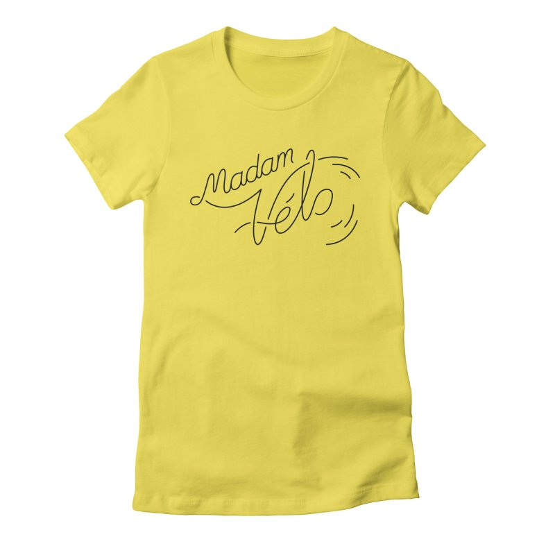 Madam Vélo Cursive Women's Fitted T-Shirt by Madam Vélo