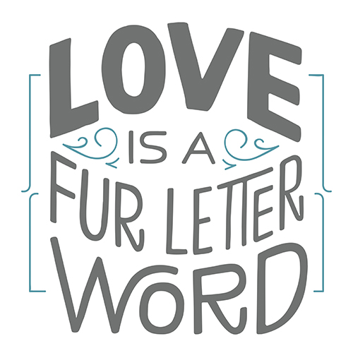 Love-Is-A-Fur-Letter-Word