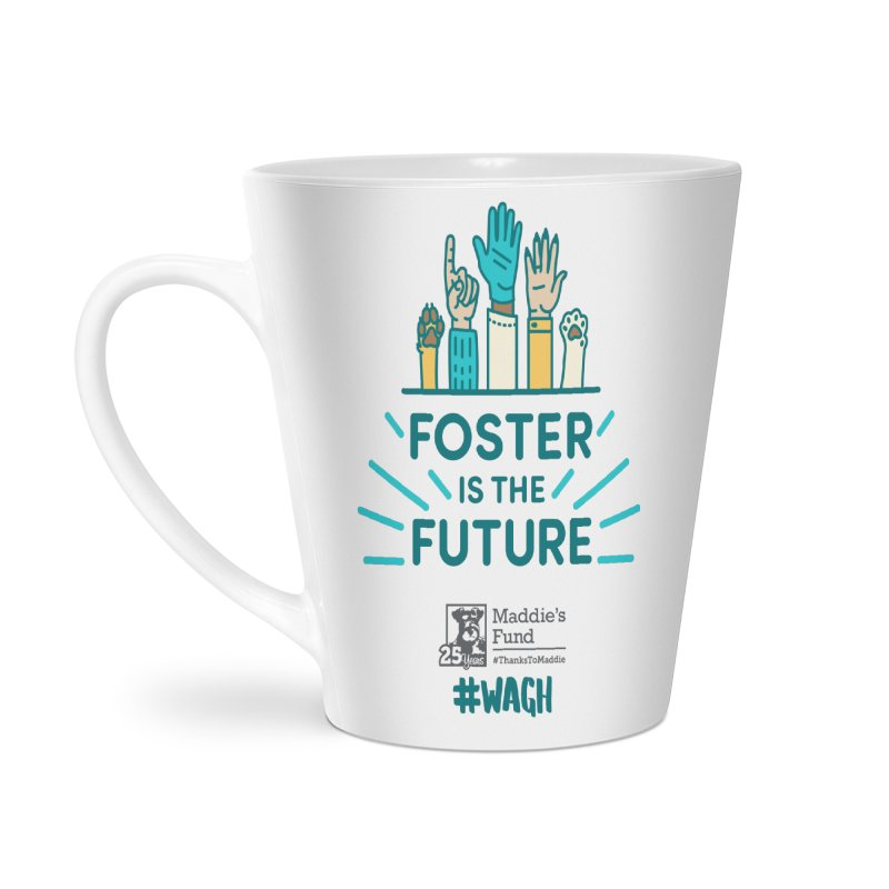 Foster is the Future Accessories Latte Mug by Maddie Shop