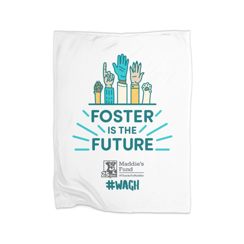 Foster is the Future Home Blanket by Maddie Shop