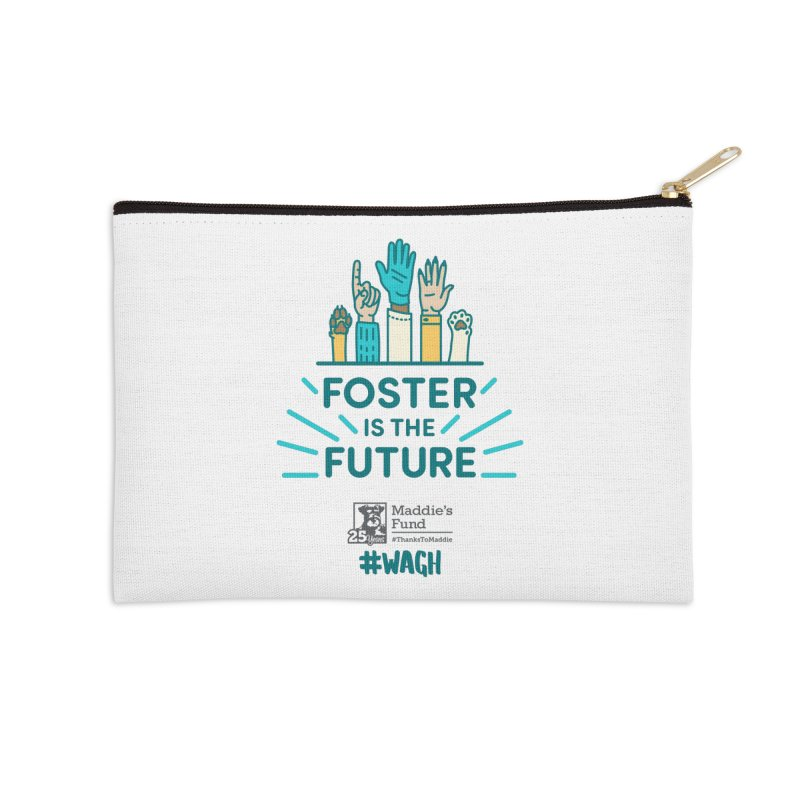 Foster is the Future Accessories Zip Pouch by Maddie Shop