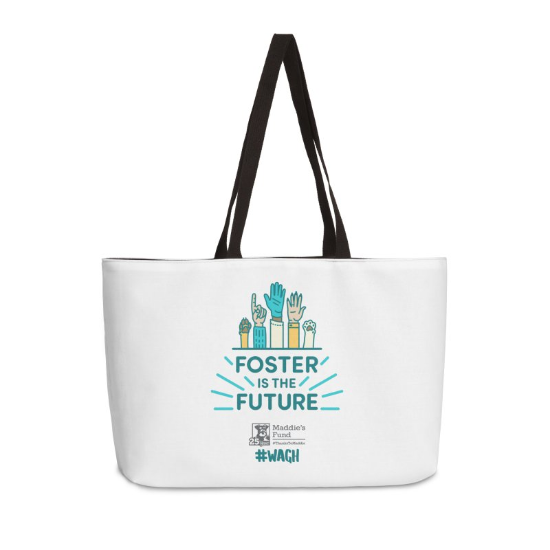 Foster is the Future Accessories Weekender Bag Bag by Maddie Shop