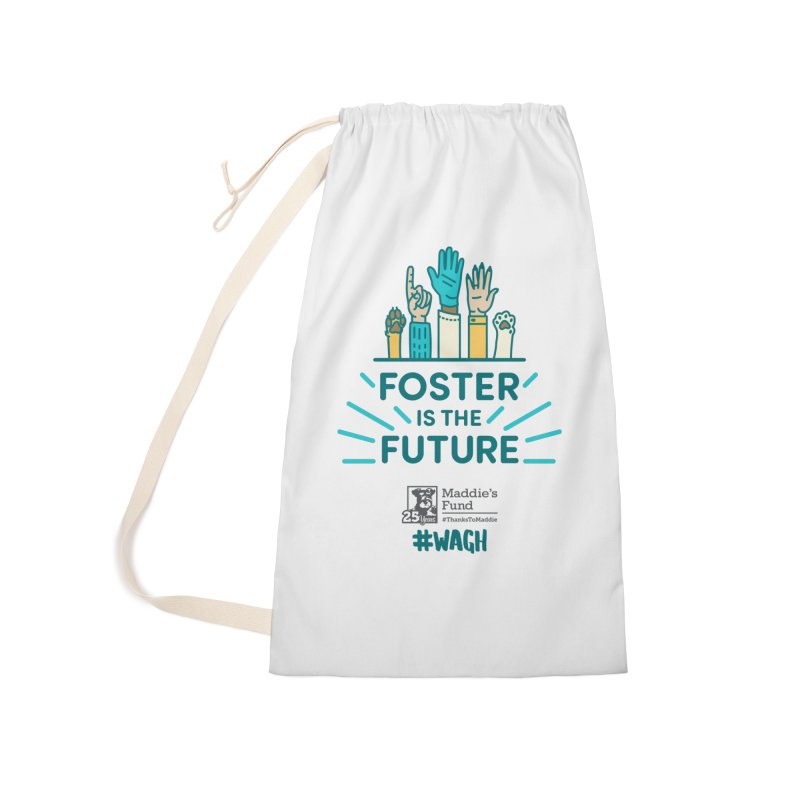 Foster is the Future Accessories Laundry Bag Bag by Maddie Shop