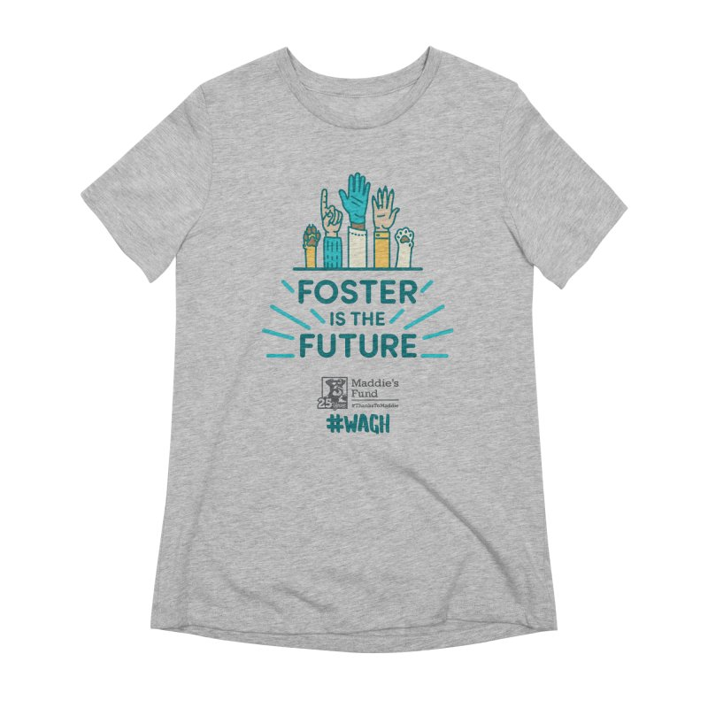 Foster is the Future Women's Extra Soft T-Shirt by Maddie Shop