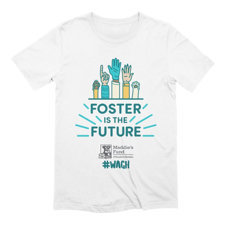 Foster is the Future Men's Extra Soft T-Shirt by Maddie Shop