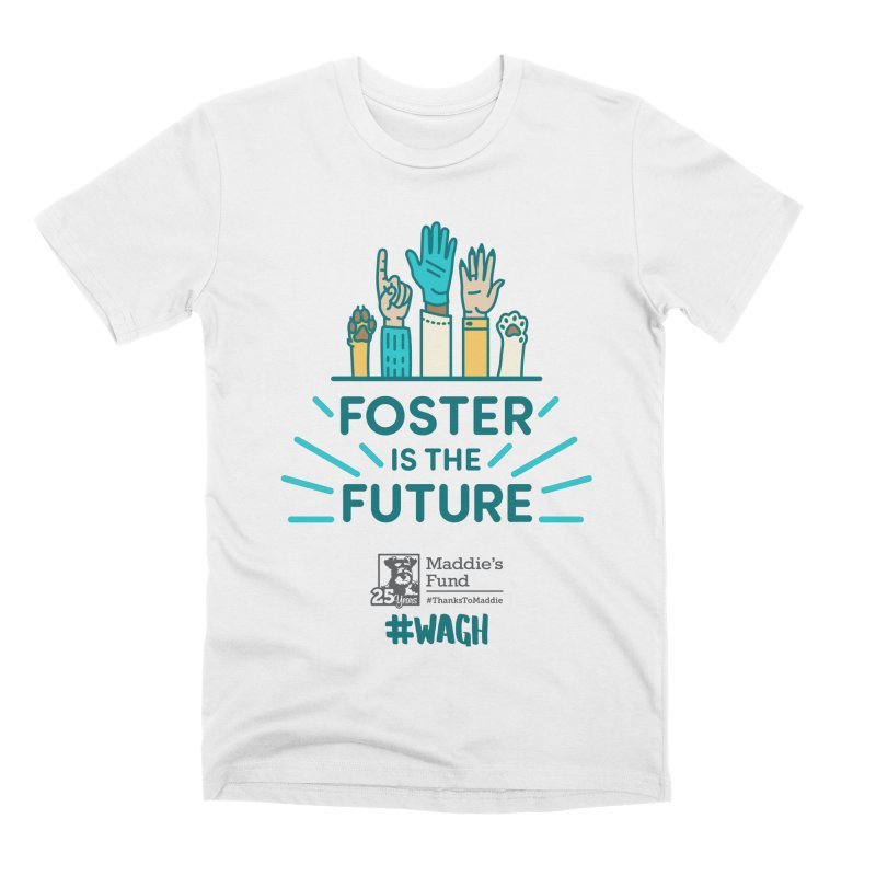 Foster is the Future Men's Premium T-Shirt by Maddie Shop