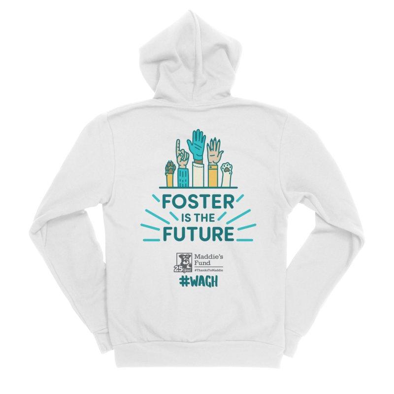 Foster is the Future Women's Sponge Fleece Zip-Up Hoody by Maddie Shop