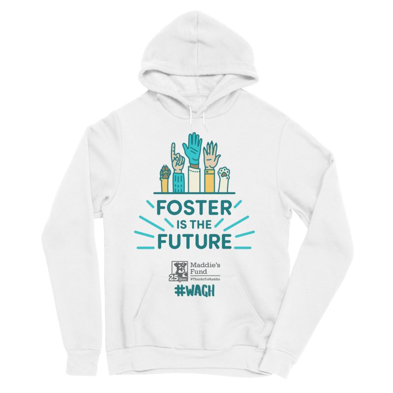 Foster is the Future Women's Sponge Fleece Pullover Hoody by Maddie Shop