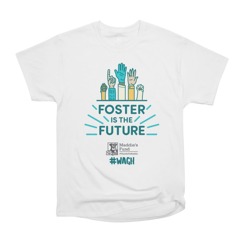 Foster is the Future Men's Heavyweight T-Shirt by Maddie Shop