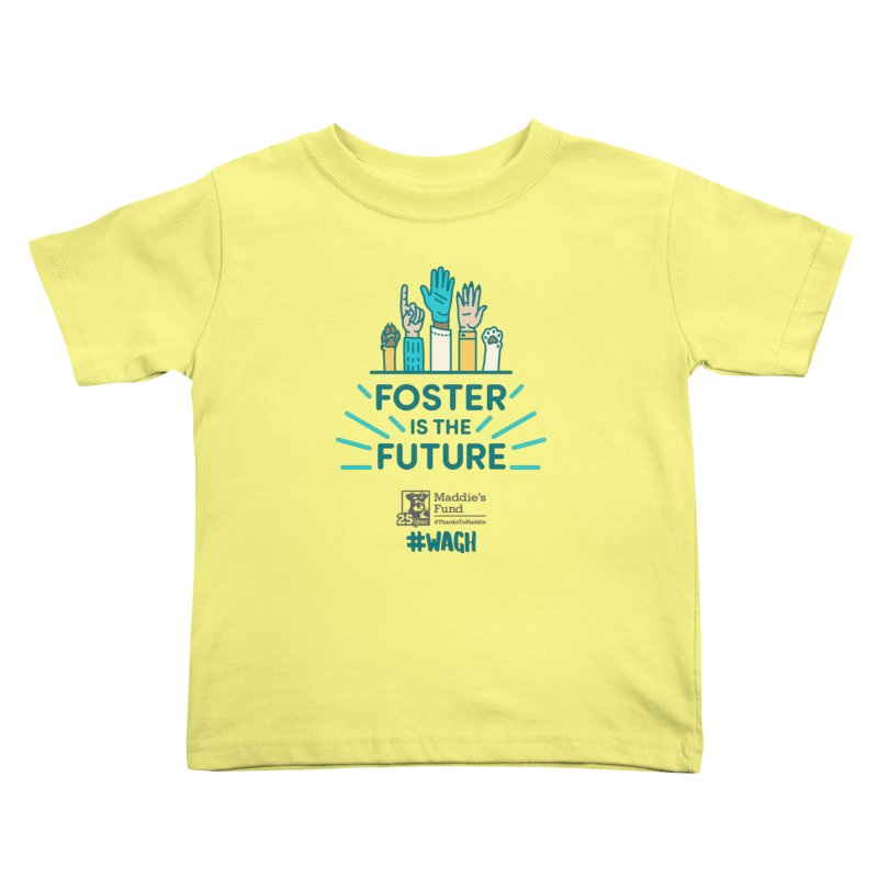 Foster is the Future Kids Toddler T-Shirt by Maddie Shop