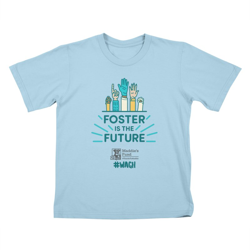 Foster is the Future Kids T-Shirt by Maddie Shop