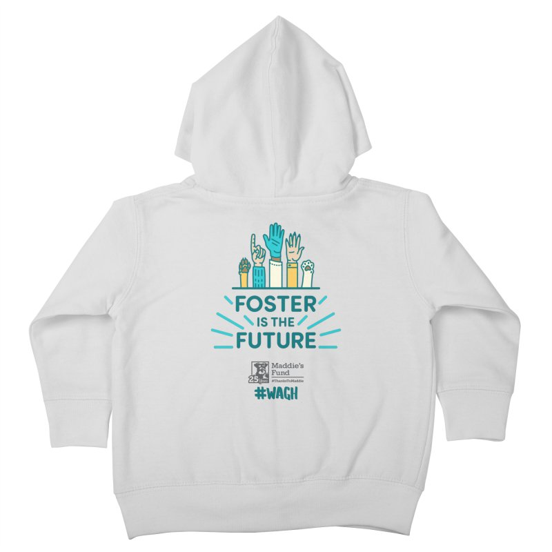 Foster is the Future Kids Toddler Zip-Up Hoody by Maddie Shop